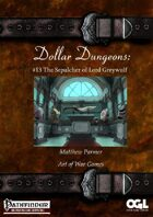 Dollar Dungeons #13 The Sepulcher of Lord Greywulf