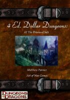 4 Ed. Dollar Dungeons: #2 The Prison of Sali