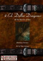 4 Ed. Dollar Dungeons: #8 The Barrow of Pain