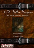 4 Ed. Dollar Dungeons: #10 The Lost Sanctum of Devastation