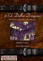 4 Ed. Dollar Dungeons: #13 The Forsaken Sanctum of Secrets