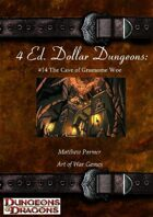 4 Ed. Dollar Dungeons: #14 The Cave of Gruesome Woe
