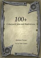 100 Cyberpunk Jobs and shadowruns