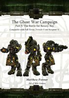 The Ghost War Campaign V: The Battle for Botany Bay: Compatible with Full Thrust, Stargrunt II and Dirtside II