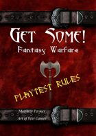 Get Some! Fantasy Warfare