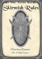 Get Some! Fantasy Warfare: Skirmish Rules