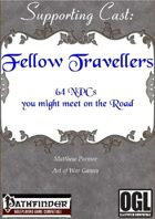 Supporting Cast: Fellow Travellers: 64 NPCs you might meet on the road