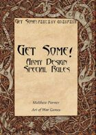 Get Some! Army Design Special Rules