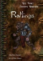 Get Some! Fantasy Warfare: Ratling Army List
