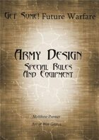 Get Some! Future Warfare: Army Design Special Rules