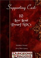 Supporting Cast: 10 Low Level Dwarf NPCs