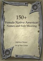 150+  Female Native American Names and Their Meaning