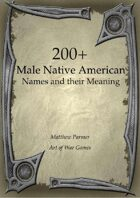 200+  Male Native American Names and Their Meaning