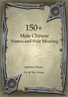 150+  Male Chinese Names and Their Meaning