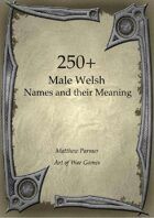 250+  Male Welsh Names and Their Meaning