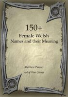 150+  Female Welsh Names and Their Meaning
