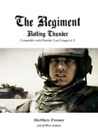 The Regiment: Rolling Thunder: Compatible with Stargrunt and Dirtside II