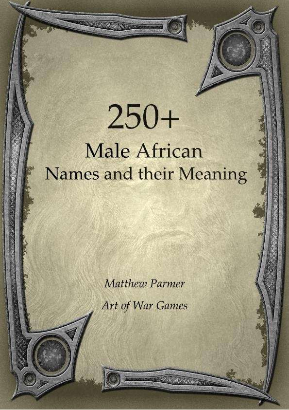 African Boy Names: 250+ Male African Names And Their Meaning