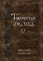 Taverns of the Week 5