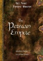 Get Some! Fantasy Warfare: The Persian Empire Army List