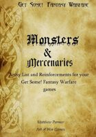 Get Some! Fantasy Warfare: Monsters and Mercenaries Army List