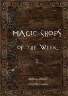 Magic Shops of the Week 1
