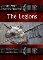Get Some! Fantasy Warfare: The Legions Army List