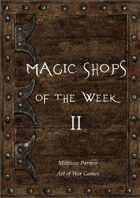 Magic Shops of the Week 2