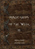Magic Shops of the Week 3