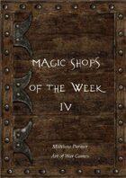 Magic Shops of the Week 4