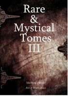 Rare and Mystical Tomes 3