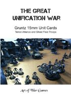 The Great Unification War Campaign:Gruntz 15mm Unit Cards: Terran Alliance and Ghost Fleet Troops
