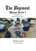 The Regiment: Mission Briefs 1: Compatible with FUBAR and Dirtside II