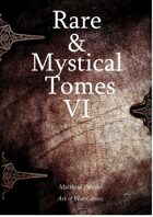 Rare and Mystical Tomes 6