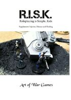 R.I.S.K. Supplement: Injuries, Disease and Healing