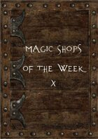 Magic Shops of the Week 10