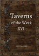 Taverns of the Week 16