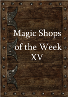 Magic Shops of the Week 15