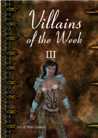 Villains of the Week 2: Baztia Bsten: Queen of Thieves