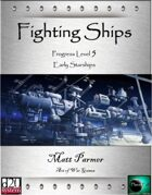 Fighting Ships I: PL5 Early Starships