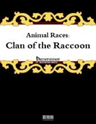 Animal Races: Clan of the Raccoon