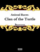 Animal Races: Clan of the Turtle