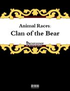 Animal Races: Clan of the Bear
