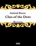 Animal Races: Clan of the Deer