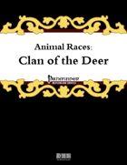 Animal Races: Clan of the Deer
