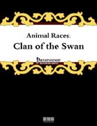 Animal Races: Clan of the Swan