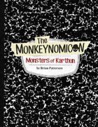 The Monkeynomicon: Monsters of Karthun