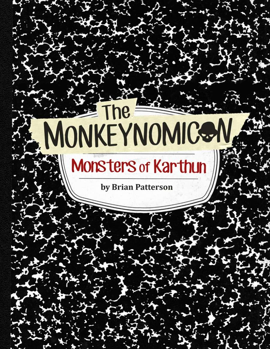 The Monkeynomicon: Monsters of Karthun