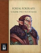 PP2-Portal Portraits- Volume Two: Wood Elves