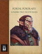 PP2-Portal Portraits- Volume Two: Wood Elves